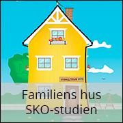 Familiens hus, SKO-studien