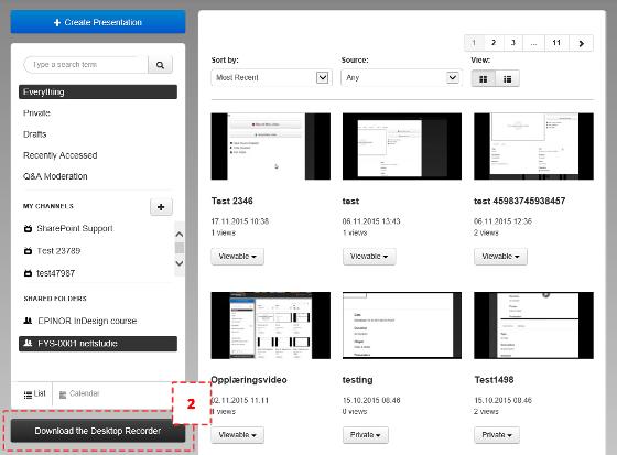 """Skjermdump fra hovedsiden til My Mediasite der """"Download the Desktop Recorder""""-knappen er uthevet."""