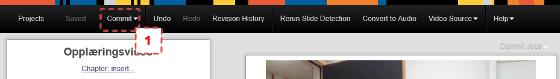 """Skjermdump fra redigeringsverktøyet i My Mediasite. """"Commit""""-knappen er uthevet."""