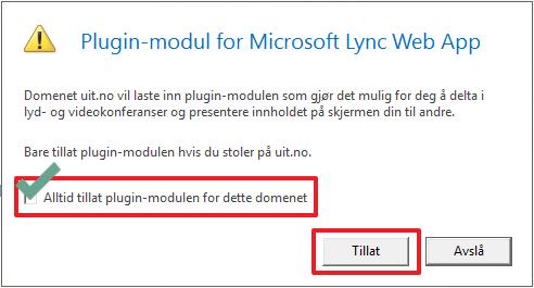 Bilde av dialogboks fra Skype Web App. Avhukingsboks som tillater plugin-modul for domenet. Knappevalgene er tillat eller avslå. Avhukingsboksen er markert som viktig.