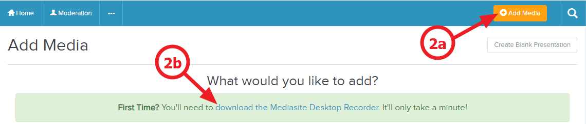 Add media, download the Mediasite desktop recorder