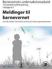 delrapport 3: barnevernets undersøkelsesarbeid