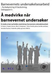 delrapport 5: Barnevernets undersøkelsesarbeid